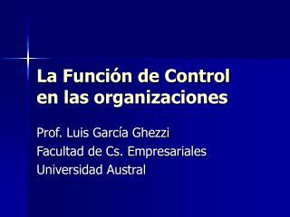 La Función de Control en las organizaciones