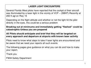LASER LIGHT ENCOUNTERS