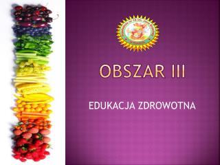 OBSZAR III