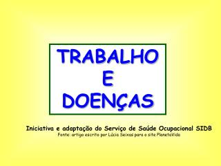 TRABALHO E DOENÇAS