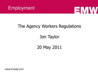 The Agency Workers Regulations  Jon Taylor  20 May 2011