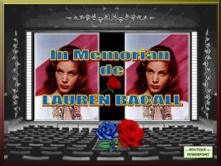 In Memorian  de LAUREN BACALL