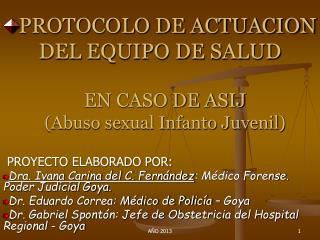 PROTOCOLO DE ACTUACION DEL EQUIPO DE SALUD