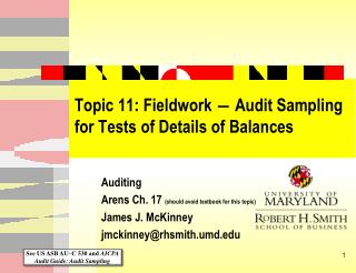 Topic 11: Fieldwork  Audit Sampling for Tests of Details of Balances