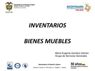 INVENTARIOS BIENES MUEBLES
