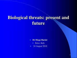 Biological threats: present and future
