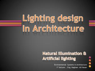 Lighting design In Architecture