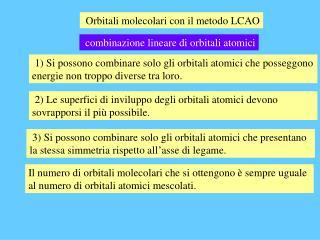 Orbitali molecolari con il metodo LCAO
