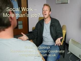 Social Work – More than a job?