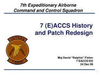 Maj David  Ralphie  Fisher 7 EACCS