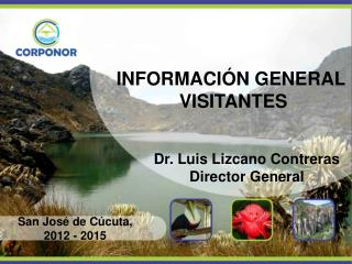 INFORMACIÓN GENERAL  VISITANTES