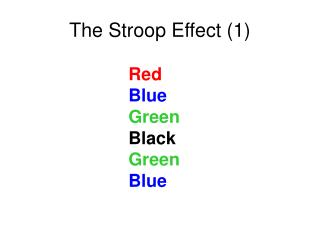 The Stroop Effect 1