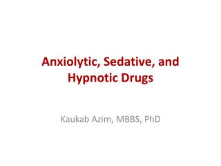 Anxiolytic, Sedative, and Hypnotic Drugs