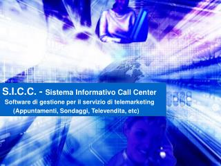 S.I.C.C. -  Sistema Informativo Call Center