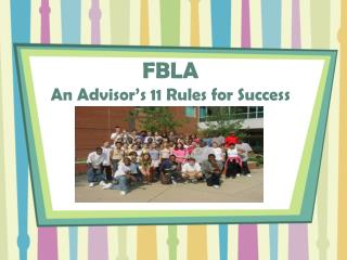 FBLA  An Advisor's 11 Rules for Success