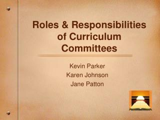 Roles & Responsibilities of Curriculum Committees