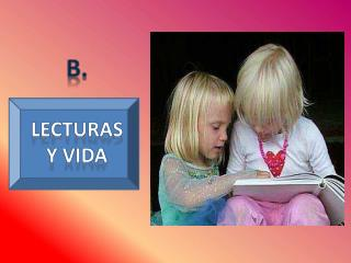 Leer  un buen  libro es  saborear la  VIDA