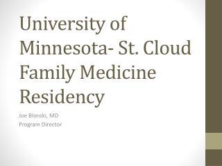 University of Minnesota- St. Cloud Family Medicine Residency