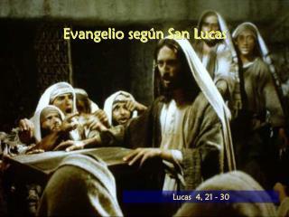 Evangelio según San Lucas