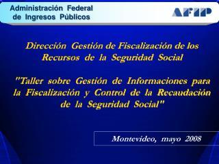 Direcci�n  Gesti�n de Fiscalizaci�n de los Recursos  de  la  Seguridad  Social