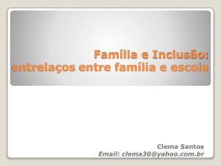 Família e Inclusão:   entrelaços  entre família e escola