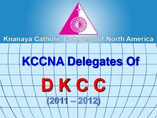 D K C C (2011 � 2012)