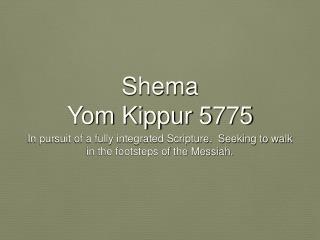 Shema Yom Kippur 5775