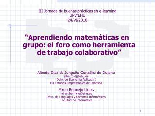 """"""" Aprendiendo matemáticas en grupo: el foro como herramienta de trabajo colaborativo """""""