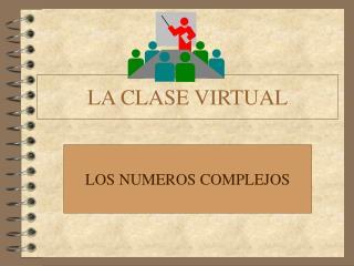 LA CLASE VIRTUAL