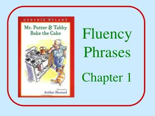 Fluency  Phrases Chapter 1