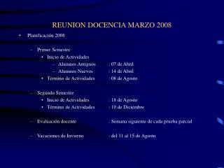 REUNION DOCENCIA MARZO 2008