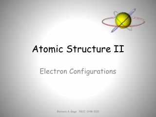 Atomic Structure II