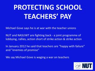 PROTECTING  SCHOOL  TEACHERS' PAY