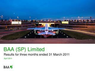 BAA (SP) Limited
