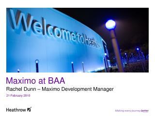 Maximo at BAA