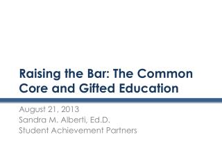 Raising the Bar: The Common Core and Gifted Education