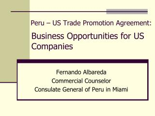 Peru � US Trade Promotion Agreement: