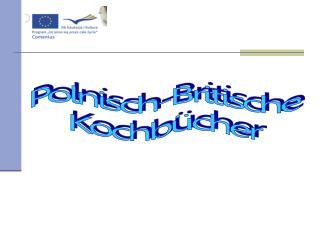 Polnisch-Britische Kochb�cher