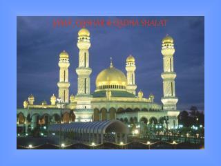 JAMA', QASHAR & QADHA SHALAT