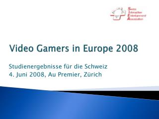 Video Gamers in Europe 2008