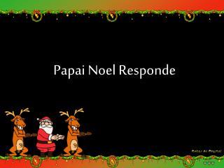 Papai Noel Responde