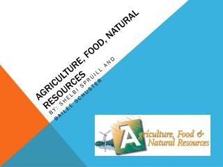 Agriculture, Food, Natural Resources