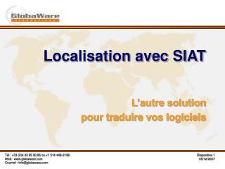 Localisation avec SIAT L'autre solution  pour traduire vos logiciels