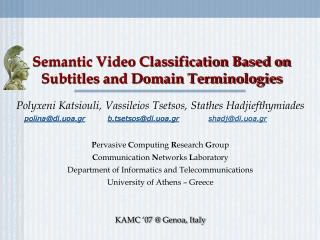 Semantic Video Classification Based on Subtitles and Domain Terminologies