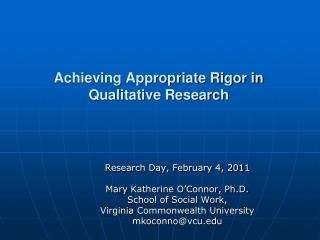 Achieving Appropriate Rigor in Qualitative Research