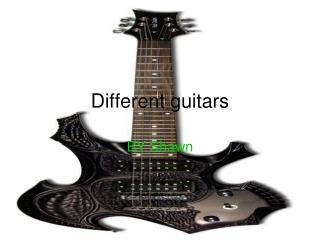 Different guitars