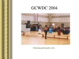 GCWDC 2004