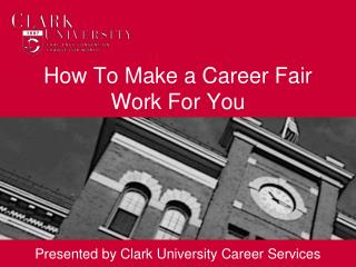 How To Make a Career Fair Work For You