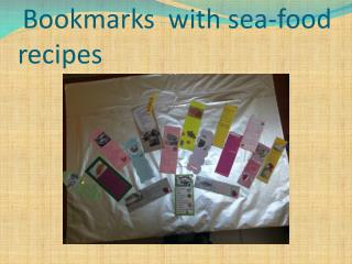 Bookmarks with sea-food recipes