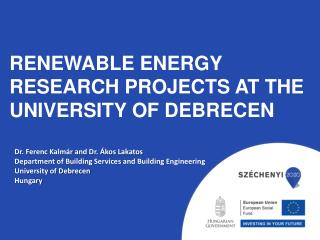 Renewable energy research projects at the University of Debrecen